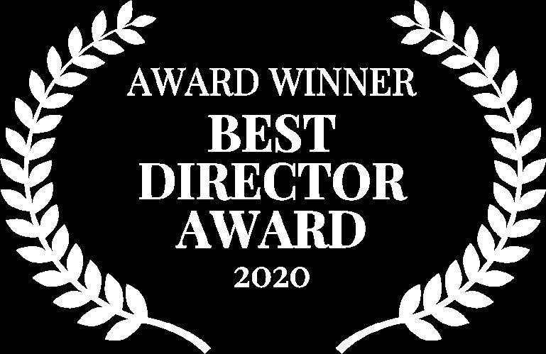 AWARD WINNER - BEST DIRECTOR AWARD - 2020