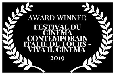 AWARD-WINNER---FESTIVAL-DU-CINEMA-CONTEMPORAIN-ITALIE-DE-TOURS---VIVA-IL-CINEMA----2019-(1)