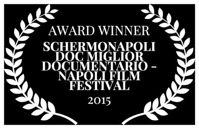 AWARD-WINNER---SCHERMONAPOLI-DOC-MIGLIOR-DOCUMENTARIO---NAPOLI-FILM-FESTIVAL---2015