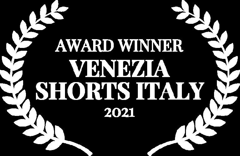 AWARD WINNER - VENEZIA SHORTS ITALY - 2021 (1)