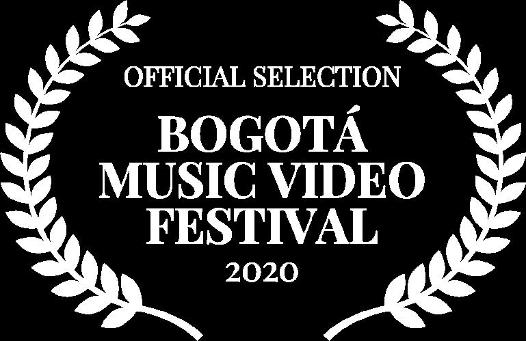 OFFICIAL SELECTION - BOGOT MUSIC VIDEO FESTIVAL - 2020