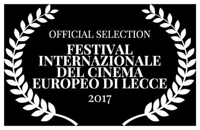 OFFICIAL-SELECTION---FESTIVAL-INTERNAZIONALE-DEL-CINEMA-EUROPEO-DI-LECCE---2017
