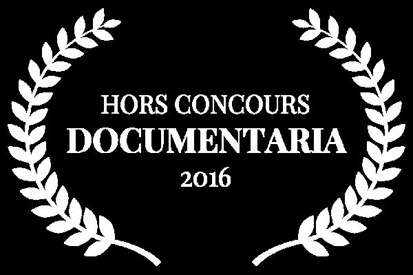 HORS CONCOURS - DOCUMENTARIA - 2016 (1)