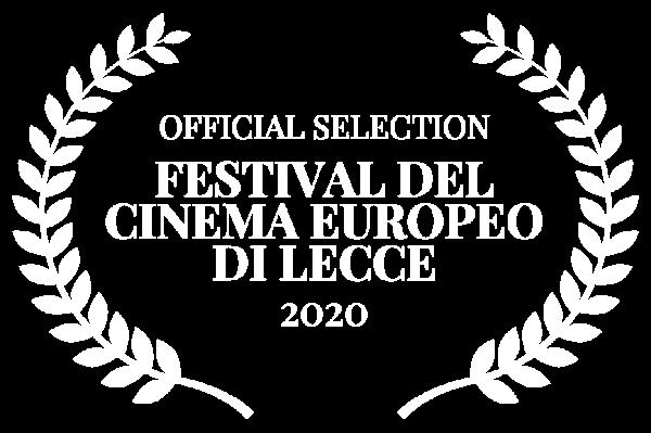OFFICIAL SELECTION - FESTIVAL DEL CINEMA EUROPEO DI LECCE - 2020 (1)