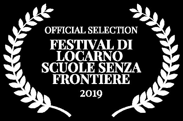 OFFICIAL SELECTION - FESTIVAL DI LOCARNO SCUOLE SENZA FRONTIERE - 2019 (1)