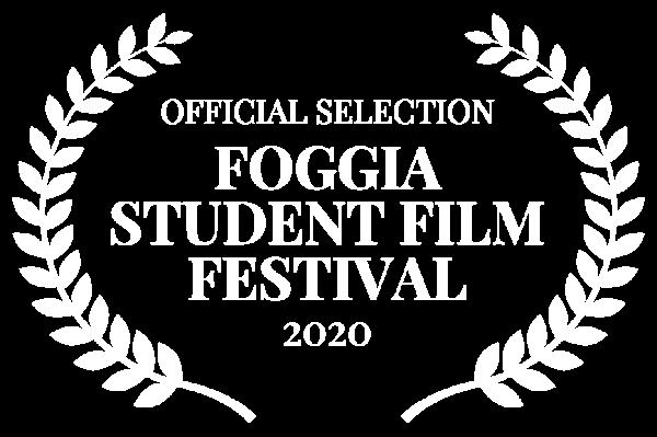 OFFICIAL SELECTION - FOGGIA STUDENT FILM FESTIVAL - 2020 (1)
