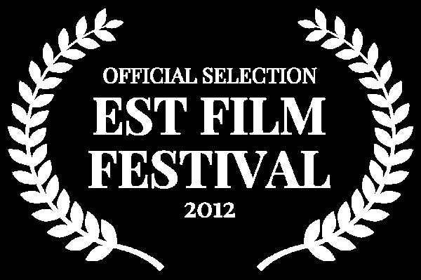 OFFICIAL SELECTION - EST FILM FESTIVAL - 2012