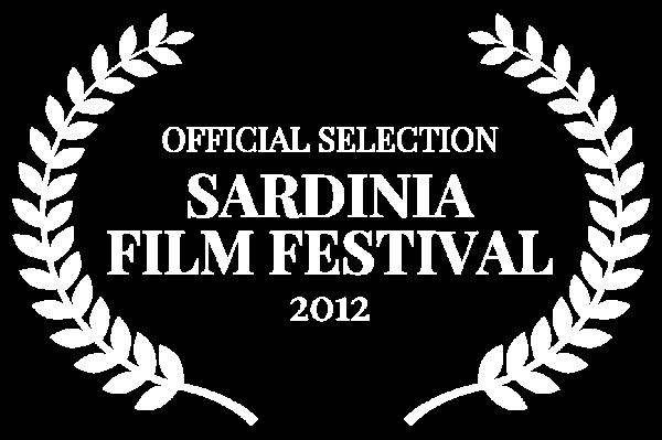 OFFICIAL SELECTION - SARDINIA FILM FESTIVAL - 2012